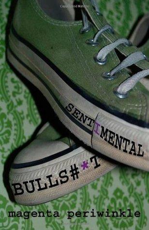 Sentimental Bulls#*t