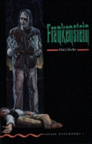 Frankenstein (Oxford Bookworms Stage 3)