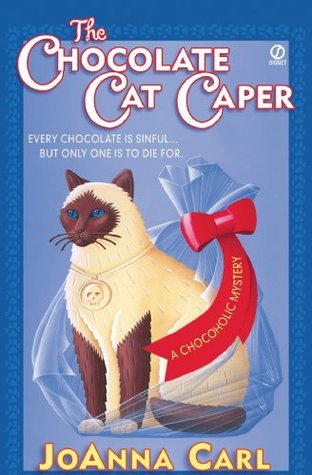 The Chocolate Cat Caper(A Chocoholic Mystery 1)