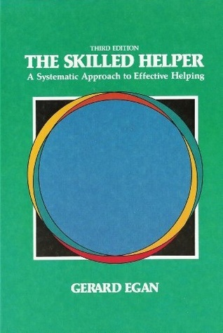 egan s skilled helper model Egan's skilled helper model: developments and implications in counselling - kindle edition by val wosket download it once and read it on your kindle device, pc, phones or tablets.