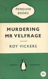 Murdering Mr. Velfrage
