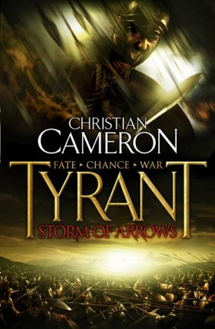 Tyrant: Storm of Arrows (Tyrant, #2)