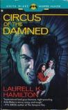 Circus of the Damned (Anita Blake, Vampire Hunter, #3)
