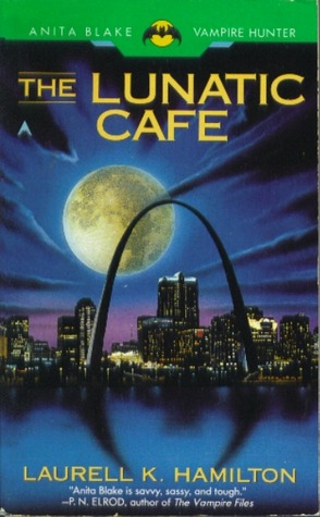The Lunatic Cafe (Anita Blake, Vampire Hunter, #4)