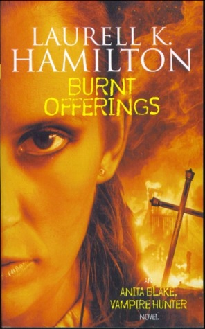 Burnt Offerings (Anita Blake, Vampire Hu...