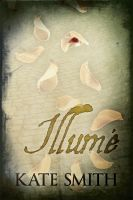 Illumé by Kate  Smith