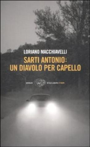 Sarti Antonio by Loriano Macchiavelli