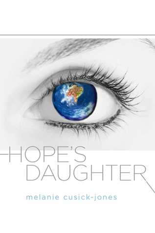 Hope's Daughter by Melanie Cusick-Jones