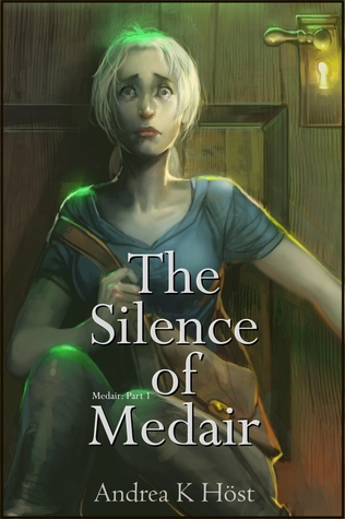 The Silence of Medair (Medair, #1)