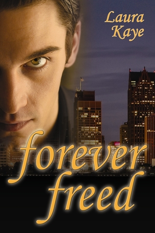 Forever Freed by Laura Kaye