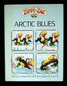 Zippi & Zac- Arctic Blues