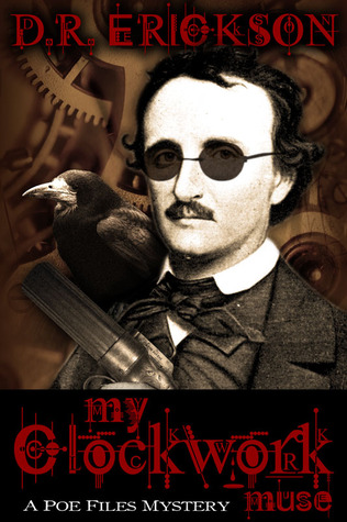 My Clockwork Muse (The Poe Files Mysteries)