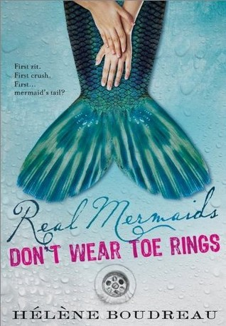 Real Mermaids Don't Wear Toe Rings (Real Mermaids, #1)