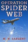 Operation Spider Web (MP-5 CIA Thriller #3)