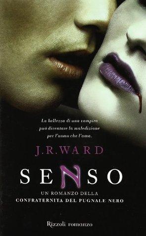Senso (La confraternita del pugnale nero, #4)