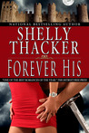 Forever His by Shelly Thacker