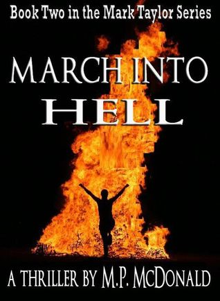 March Into Hell (Mark Taylor, #2)