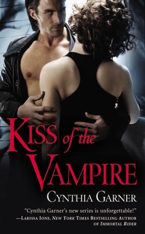 Kiss of the Vampire by Cynthia Garner