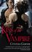 Kiss of the Vampire (Warriors of the Rift, #1)