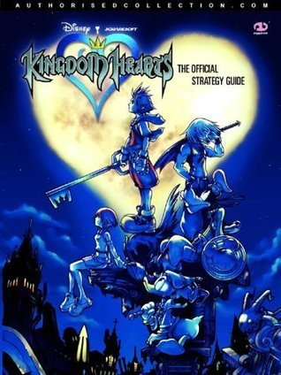 Kingdom Hearts: The Official Strategy Guide