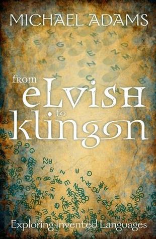 From Elvish to Klingon by Michael         Adams