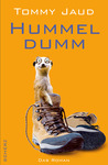 Hummeldumm by Tommy Jaud