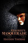 Renfred's Masquerade by Hayden Thorne