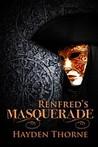 Renfred's Masquerade