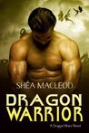 Dragon Warrior (Dragon Wars #1)