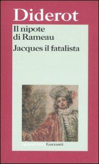 Il nipote di Rameau / Jacques il fatalista e il suo padrone