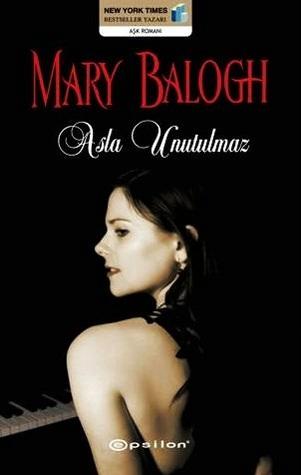 Asla Unutulmaz by Mary Balogh