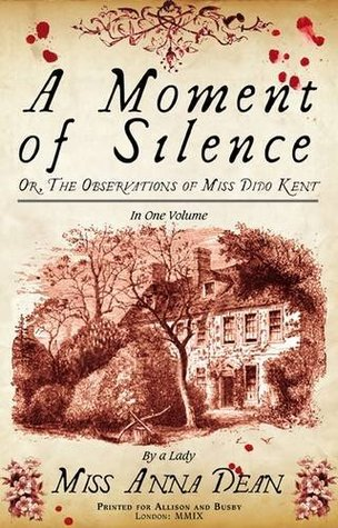 A Moment of Silence by Anna Dean