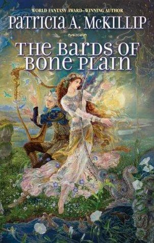 The Bards of Bone Plain by Patricia A. McKillip