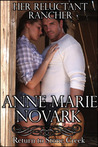 Her Reluctant Rancher (Return to Stone Creek, #1)