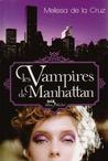 Les vampires de Manhattan by Melissa de la Cruz