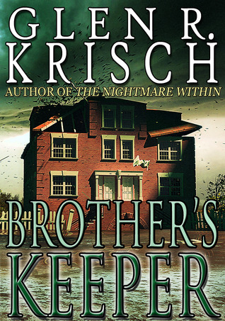 Brother's Keeper by Glen R. Krisch
