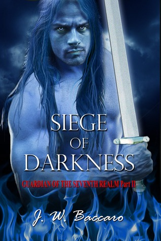 Siege of Darkness (Guardian of the Seventh Realm, #2)