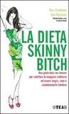 Download La dieta skinny bitch