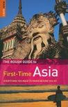 The rough guide to first-time Asia by Rough Guides