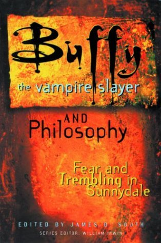 Buffy the Vampire Slayer and Philosophy: Fear and Trembling in Sunnydale(Popular Culture and Philosophy 4) EPUB