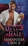 Lady Amelia's Mess and a Half (Beau Monde, #2)