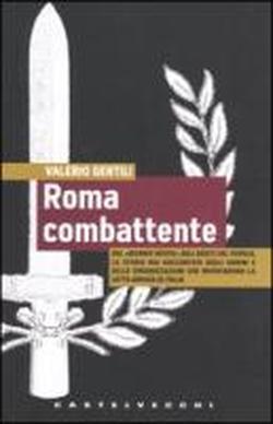 Roma combattente by Valerio Gentili