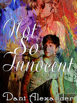 Not So Innocent by Dani Alexander