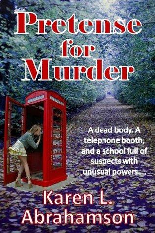 Pretense for Murder by Karen L. Abrahamson