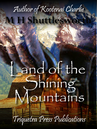 Land of the Shining Mountains