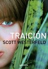Traición by Scott Westerfeld