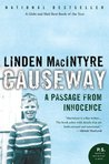 Causeway: A Passage From Innocence