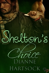 Shelton's Choice by Dianne Hartsock