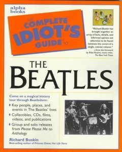Ebook Complete Idiot's Guide to The Beatles by Richard Buskin PDF!