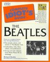 Complete Idiot's Guide to The Beatles
